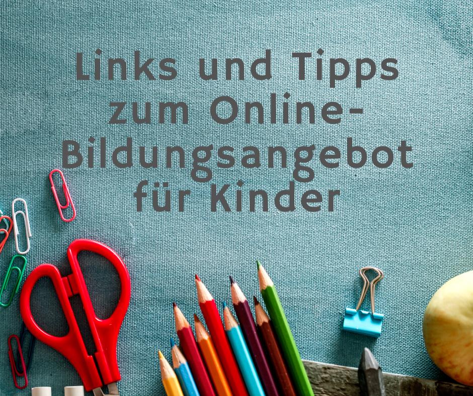 Links und Tipps zum Online-Bildungsangebot